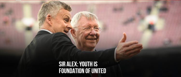 弗格森:曼联永远只看结果,年轻球员一直都是俱乐部的基础
